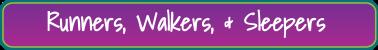 2013 im ok runners, walkers, & sleepers